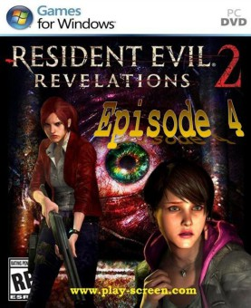Resident Evil Revelations 2 Episode 4 - PC - CODEX