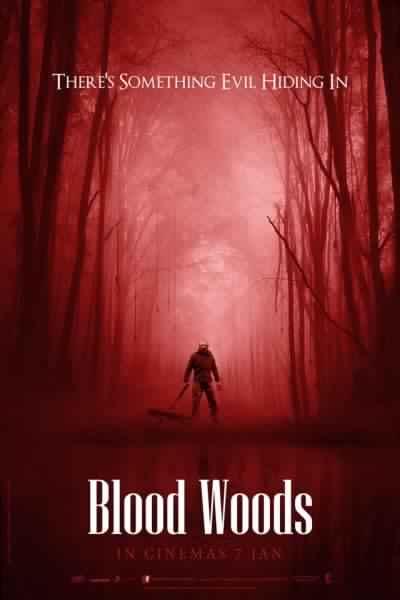 مشاهده فيلم الرعب الدموي Blood Woods 2017 HDRip مترجم تحميل